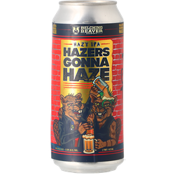 Bottled beer - Belching Beaver - Hazers Gonna Haze