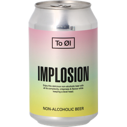Bottled beer - To Øl  Implosion - Alcohol Free