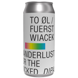 Bouteilles - To Øl / Fuerst Wiacek - Wanderlust for the Wicked