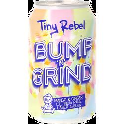 B2B - Tiny Rebel Bump 'N' Grind