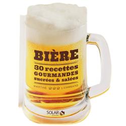 Livres sur la fabrication de la bière - Bière : 30 recettes sucrées & salées - Martine Lizambard